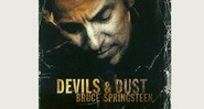 Devils and Dust - 2005