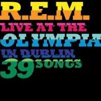 R.E.M. - Live at the Olympia, Dublin