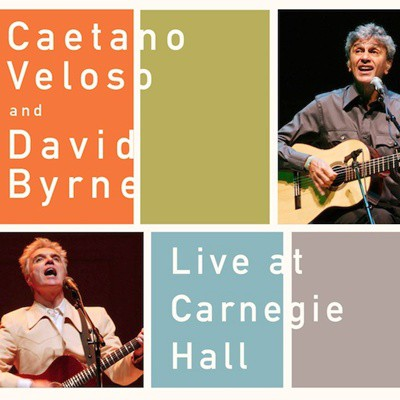 Caetano Veloso e David Byrne - Live At Carnegie Hall