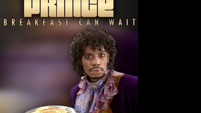 "Prince - ""Breakfast Can Wait"""