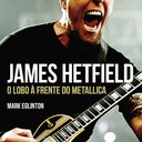 James Heftield: O Lobo à Frente do Metallica