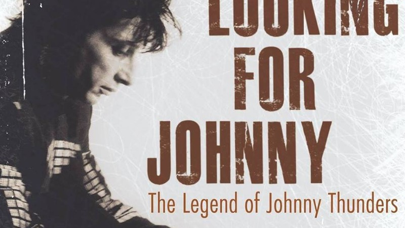 Looking For Johnny – The Legend of Johnny Thunders
