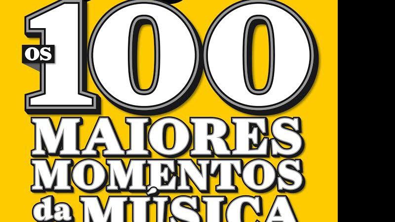 Rolling Stone · Os 100 Maiores Momentos da Música Brasileira