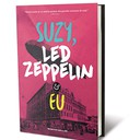 Suzy, Led Zeppelin & Eu