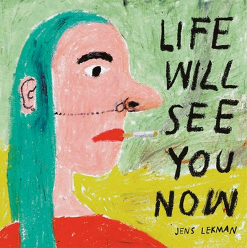 <i>Life Will See You Now</i>, Jens Lekman