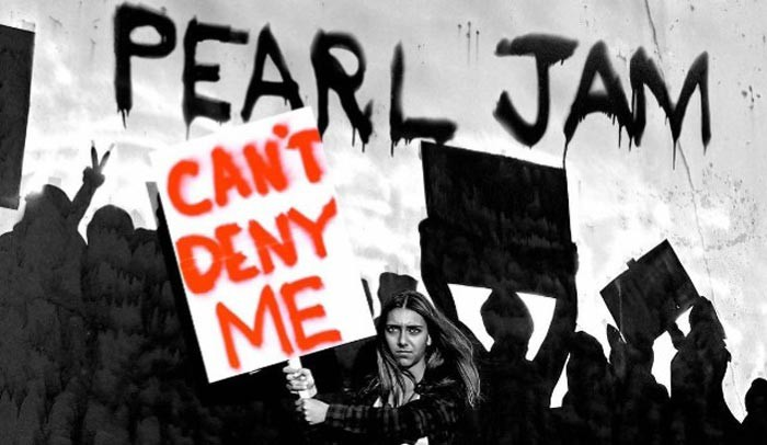 Pearl Jam, Can't Deny Me