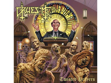 Gruesome - Twisted Prayers