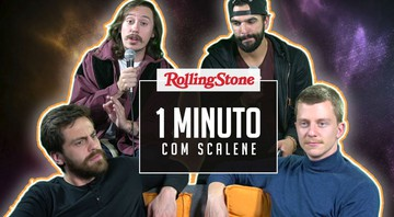 None - Scalene está no YouTube da Rolling Stone Brasil